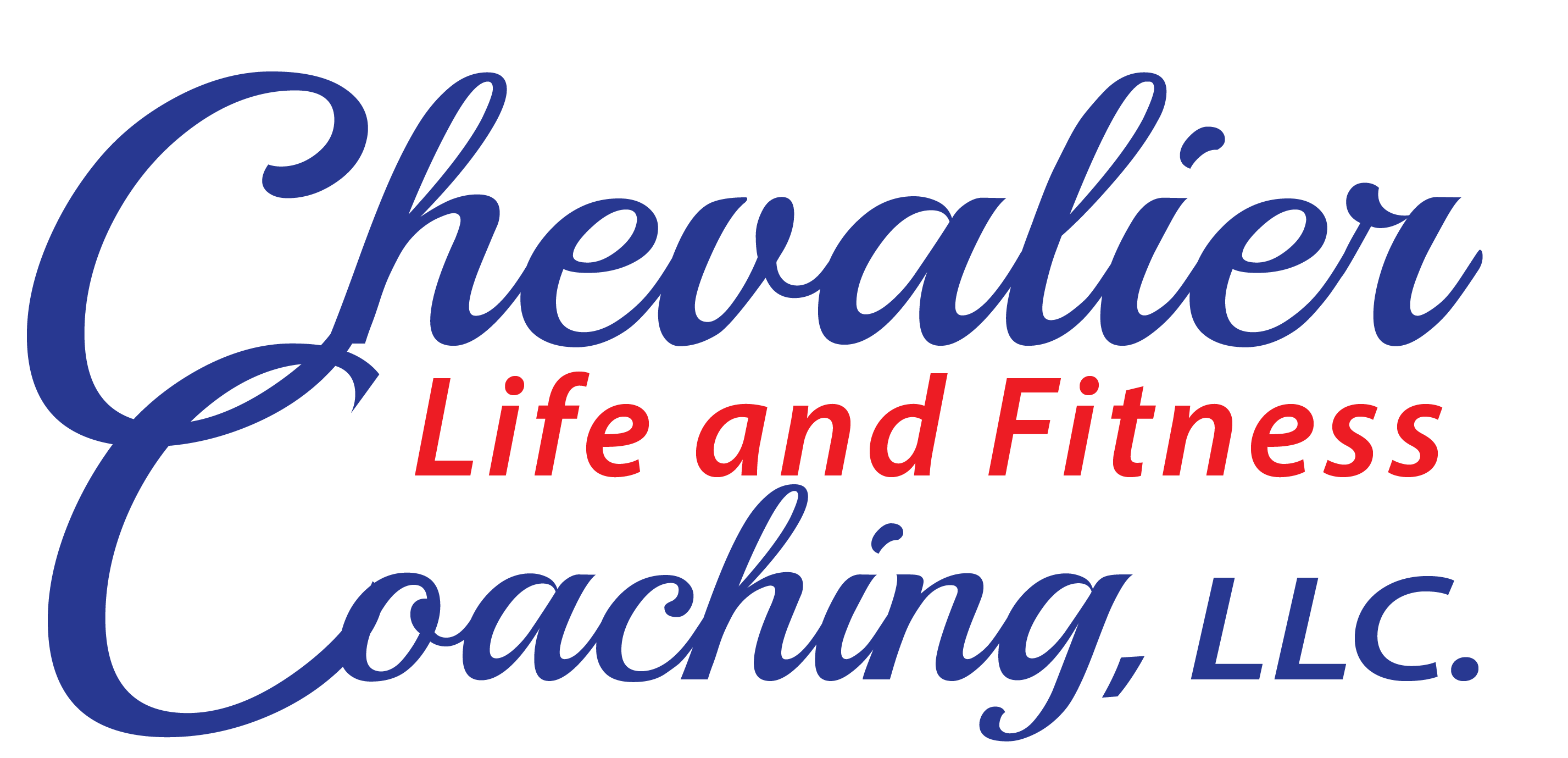 Chevalier Life & Fitness Coaching, LLC